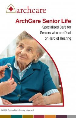 Spanish: ArchCare Senior Life Cuidado especializado para adultos mayores  con sordera o dificultad auditiva