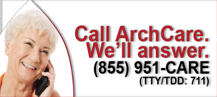 Call ArchCare, we'll answer 855-951-CARE